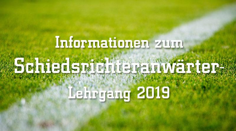 Schiedsrichteranwärter Lehrgang 2019