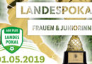 Landespokal der Frauen und Juniorinnen 2019