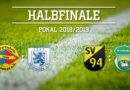 Pokal Halbfinale 2019